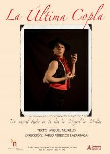 La última copla, un musical basado en la vida de Miguel de Molina, llega este sábado al Palacio de la Audiencia